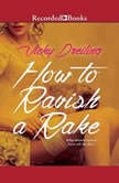 How to Ravish a Rake
