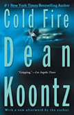 Cold Fire, Dean Koontz