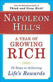 Napoleon Hill's A Year of Growing Rich, Napoleon Hill