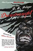 Dreadnaught King of Afropunk, D.H. Peligro