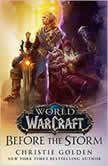 World of Warcraft: Before the Storm, Christie Golden