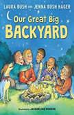 Our Great Big Backyard, Laura Bush