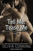 Share Me, Touch Me, Tie Me One Night with Sole Regret Anthology, Olivia Cunning