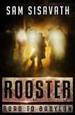 Rooster, Sam Sisavath