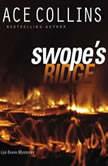 Swope's Ridge, Ace Collins