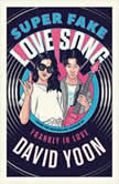 Super Fake Love Song, David Yoon