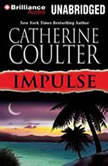 Impulse, Catherine Coulter
