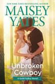 Unbroken Cowboy, Maisey Yates