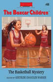 The Basketball Mystery, Gertrude Chandler Warner