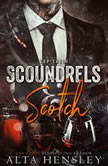 Scoundrels & Scotch, Alta Hensley