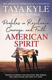American Spirit Profiles in Resilience, Courage, and Faith, Taya Kyle