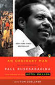 An Ordinary Man An Autobiography, Paul Rusesabagina