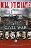 Bill O'Reilly's Legends and Lies: The Civil War, David Fisher