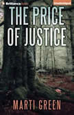 The Price of Justice, Marti Green