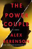 The Power Couple A Novel, Alex Berenson