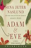 Adam & Eve, Sena Jeter Naslund