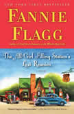 The All-Girl Filling Station's Last Reunion, Fannie Flagg