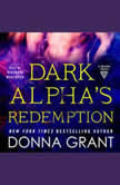 Dark Alpha's Redemption A Reaper Novel, Donna Grant