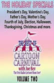 The Best of Cartoon Carnival, Volume Two The Holiday Specials, Joe Bevilacqua