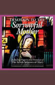Devotion to the Sorrowful Mother, Anonymous