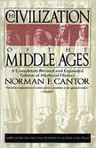 The Civilization of the Middle Ages, Norman F. Cantor