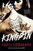Kingpin Book 2, Lili St Germain