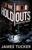 The Holdouts, James Tucker