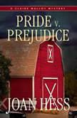 Pride v. Prejudice, Joan Hess