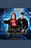 Warlocks and Wickedness, Katerina Martinez