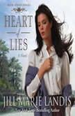 Heart of Lies, Jill Marie Landis