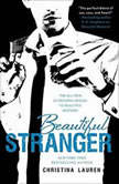 Beautiful Stranger, Christina Lauren