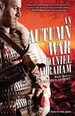 An Autumn War, Daniel Abraham