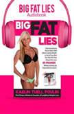 Big Fat Lies, Kaelin Tuell Poulin
