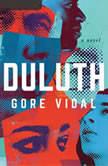 Duluth A Novel, Gore Vidal