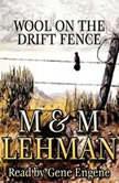 Wool on the Drift Fence, M Lehman