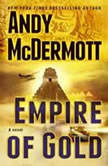 Empire of Gold, Andy McDermott