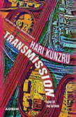 Transmission, Hari Kunzru
