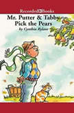 Mr. Putter and Tabby Pick the Pears, Cynthia Rylant