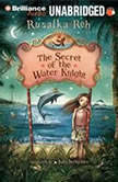 The Secret of the Water Knight, Rusalka Reh