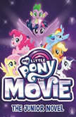 My Little Pony: The Movie: The Junior Novel, G. M. Berrow