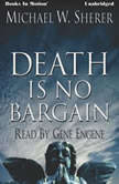Death Is No Bargain