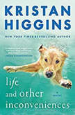 Life and Other Inconveniences, Kristan Higgins