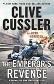 The Emperor's Revenge, Clive Cussler