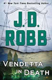 Vengeance in Death , J. D. Robb