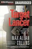 Target Lancer, Max Allan Collins