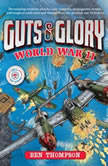Guts  Glory World War II