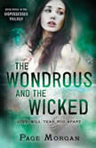 The Wondrous and the Wicked, Page Morgan