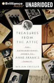 Treasures from the Attic The Extraordinary Story of Anne Frank's Family, Mirjam Pressler