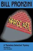 Hardcase, Bill Pronzini