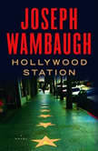 Hollywood Station, Joseph Wambaugh